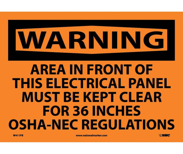 WARNING, AREA IN FRONT OF THIS ELECTRICAL PANEL MUST BE KEPT CLEAR FOR 36 INCHES OSHA-NEC REGULATIONS, 10X14, PS VINYL