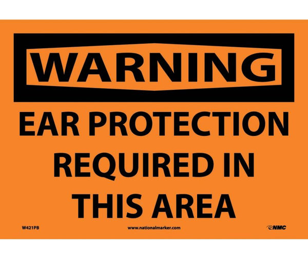 W421 National Marker Personal Protection Safety Signs Warning Ear Protection Required In This Area