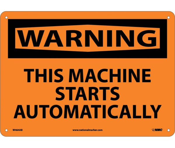 WARNING, THIS MACHINE STARTS AUTOMATICALLY, 10X14, .040 ALUM
