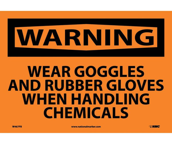 W467 National Marker Personal Protection Safety Signs Warning WSear Goggles And Rubber Gloves When Handlint Chemicals