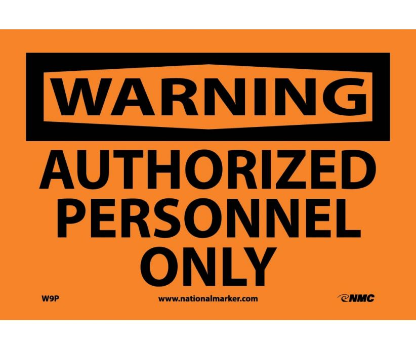 "W9P National Marker Authorized Personnel Only Warning Header Sign 7"" x 10"".004 Adhesive Backed Vinyl"