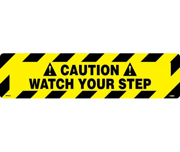 FLOOR SIGN, WALK ON, CAUTION WATCH YOUR STEP, 6X24