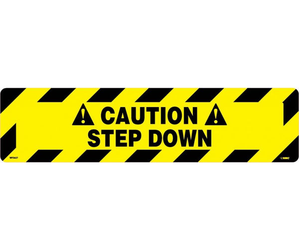 FLOOR SIGN, WALK ON, CAUTION STEP DOWN, 6X24