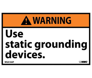 WARNING, USE STATIC GROUNDING DEVICES, 3X5, PS VINYL, 5/PK