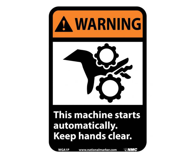WARNING, THIS MACHINE STARTS AUTOMATICALLY KEEP HANDS CLEAR (W/GRAPHIC), 10X7, PS VINYL