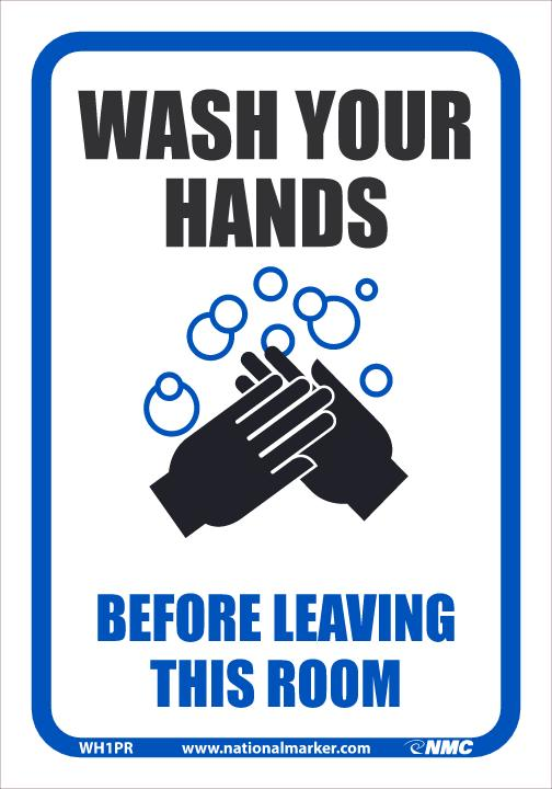 Wash Your Hands Before Leaving This Room Safety Signs | WH1PR | 10