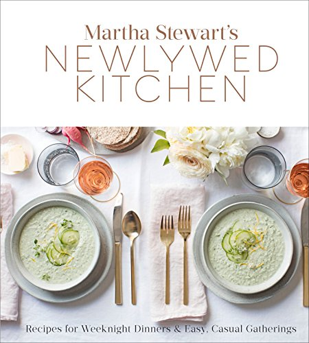 Book - Martha Stewart's Newlywed Kitchen: Recipes for Weeknight Dinners and Easy, Casual Gatherings