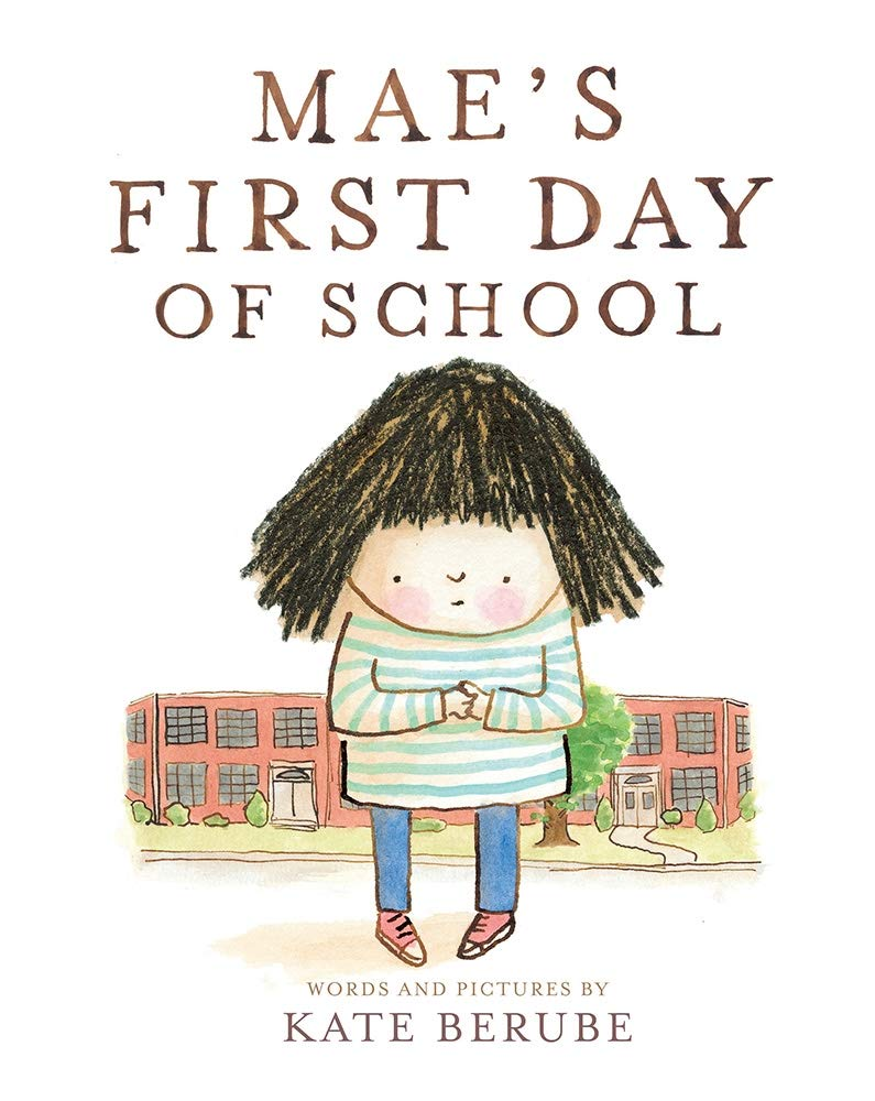 Book - Mae's First Day of School