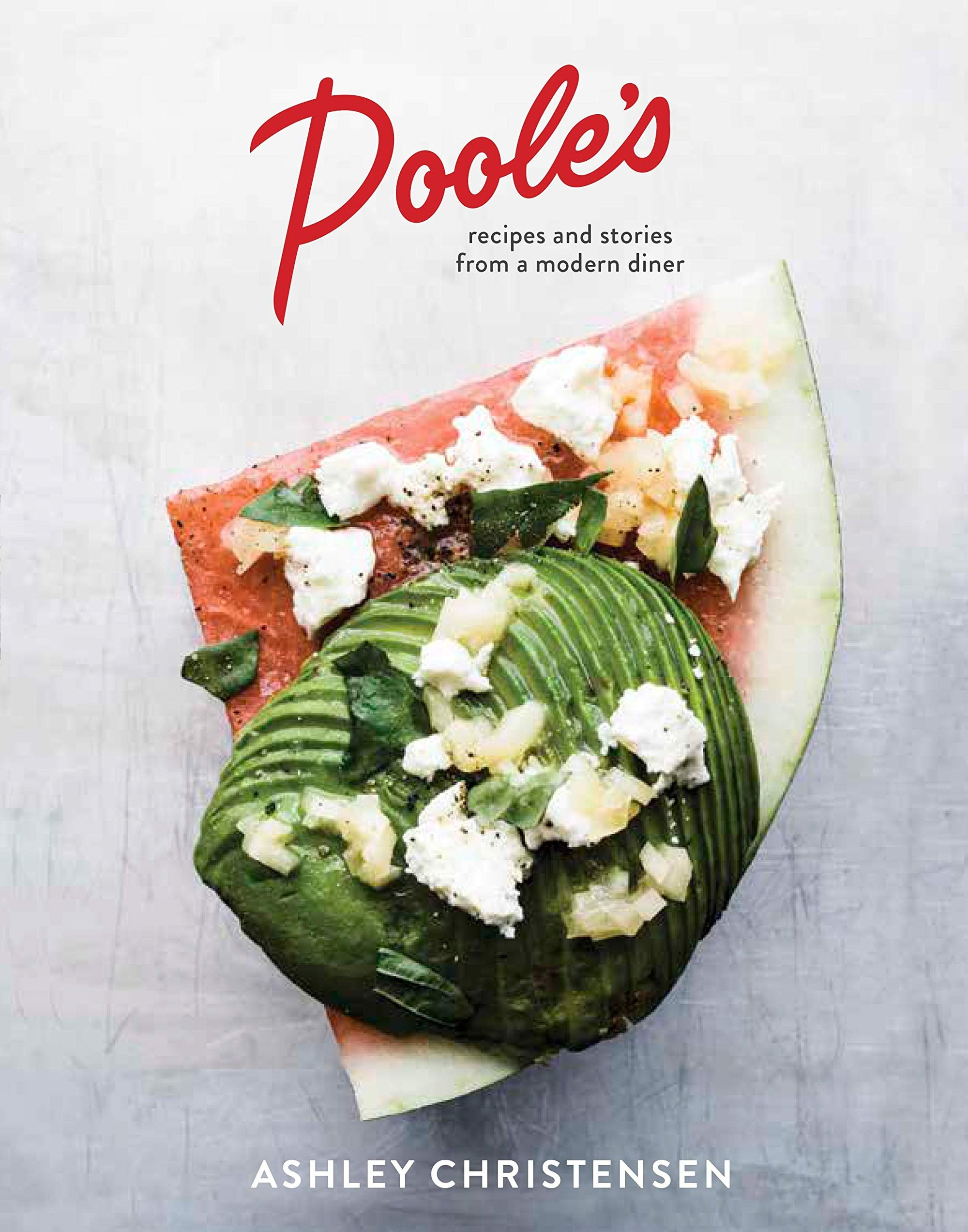 Book - Poole's: Recipes and Stories from a Modern Diner