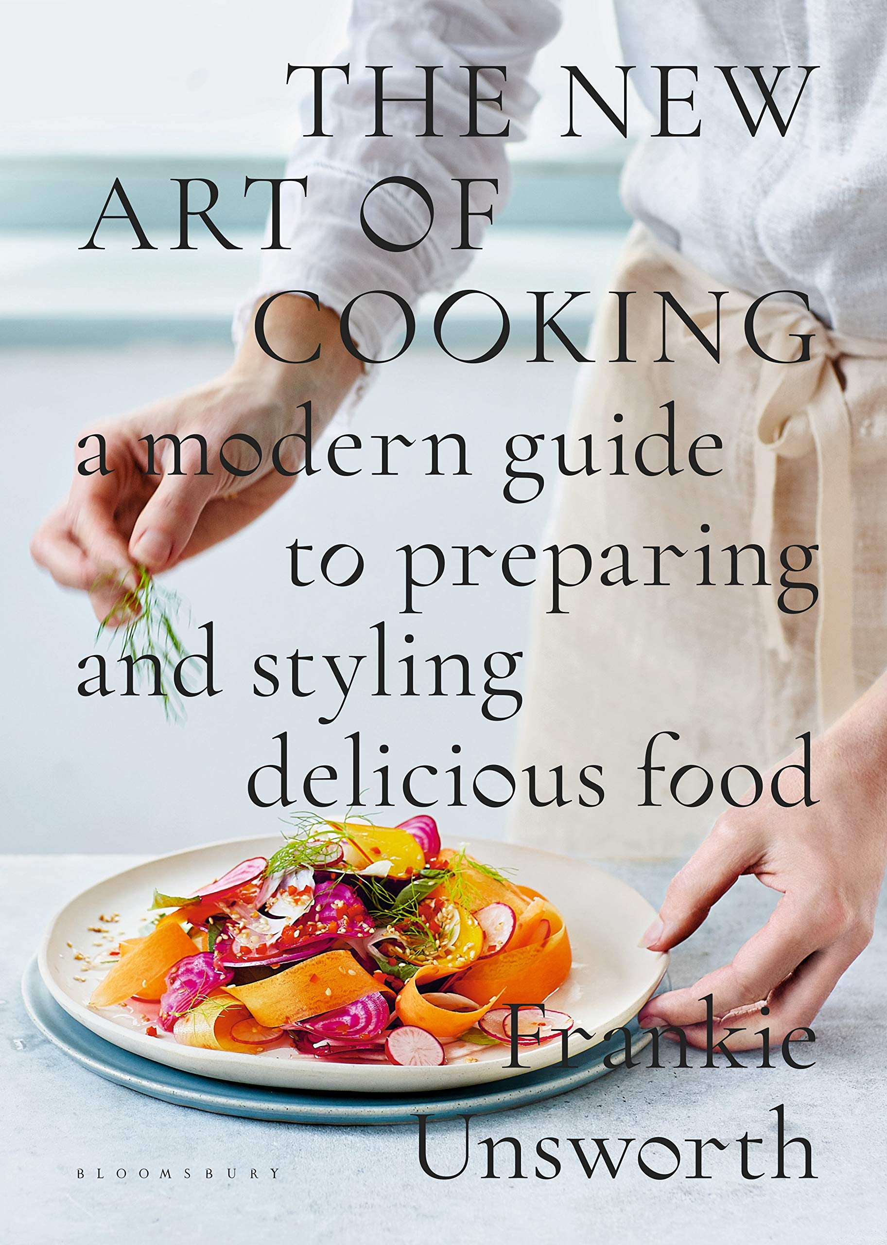 Book - The New Art Of Cooking: A Modern Guide To Preparing and Styling Delicious Food