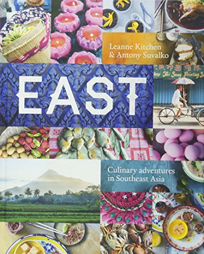 Book - East: Culinary Adventures in Southeast Asia