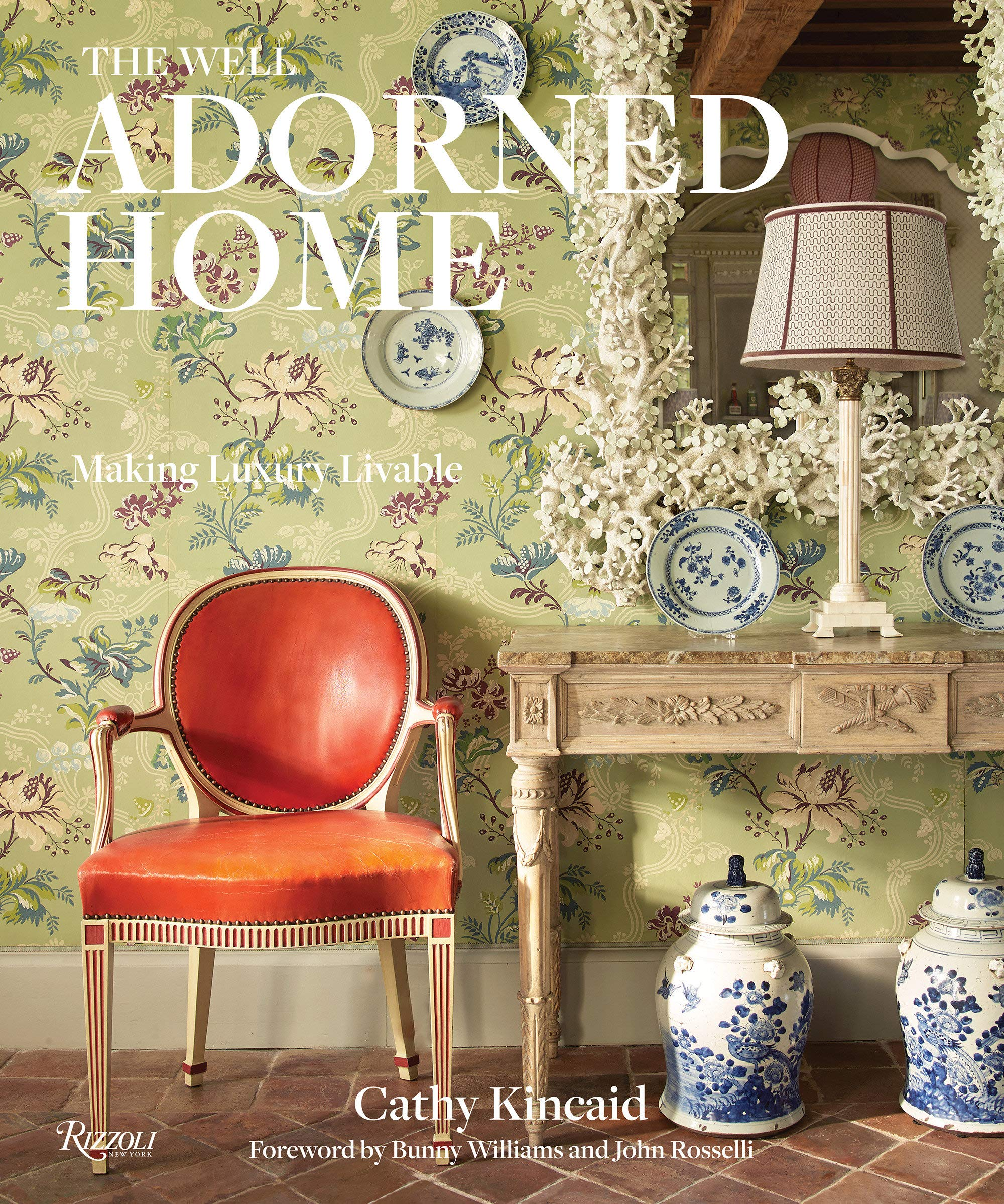 Book - The Well Adorned Home: Making Luxury Livable