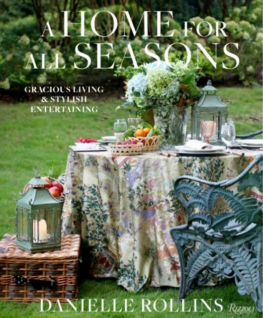 Book - A Home for All Seasons: Gracious Living and Stylish Entertaining