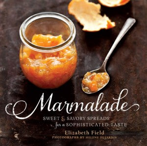 Book - Marmalade: Sweet and Savory Spreads for a Sophisticated Taste