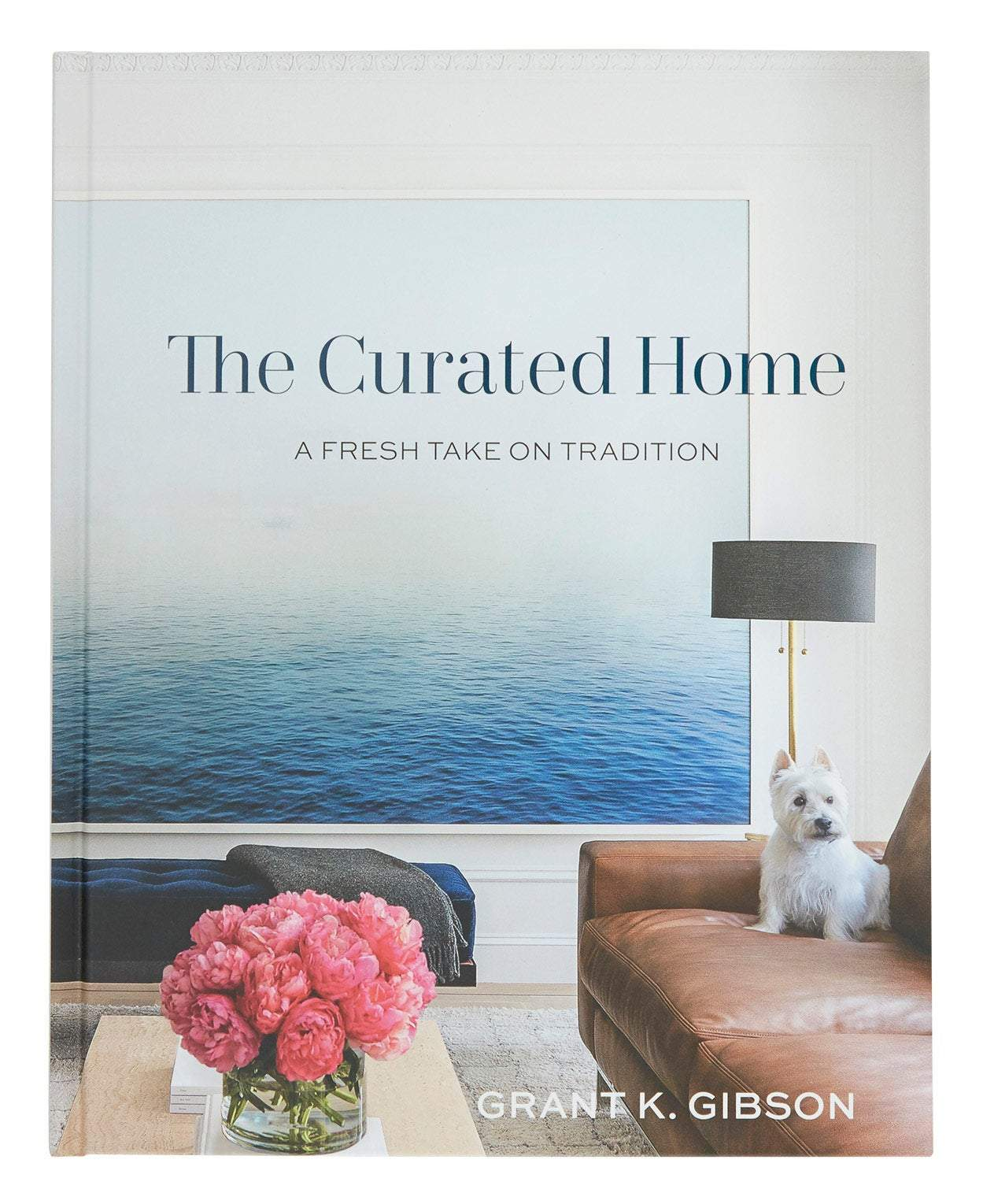 Book -  The Curated Home: A Fresh Take on Tradition