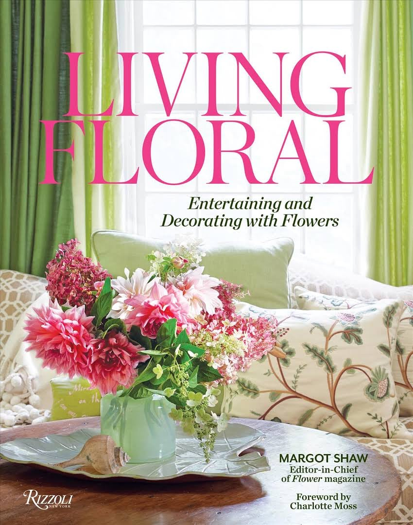 Book - Living Floral: Entertaining and Decorating with Flowers