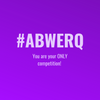 "FREE #abWERQ ""You are your ONLY competition"" Printable!"