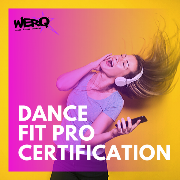 LIVE Online WERQ Dance Fitness Pro Certification | 6/19/20 - The WERQ Shop | Official WERQ Dance Fitness Gear