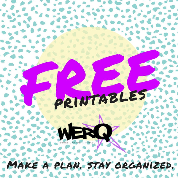 Free Weekly WERQout and Meal Planner (Printable) - The WERQ Shop | Official WERQ Dance Fitness Gear