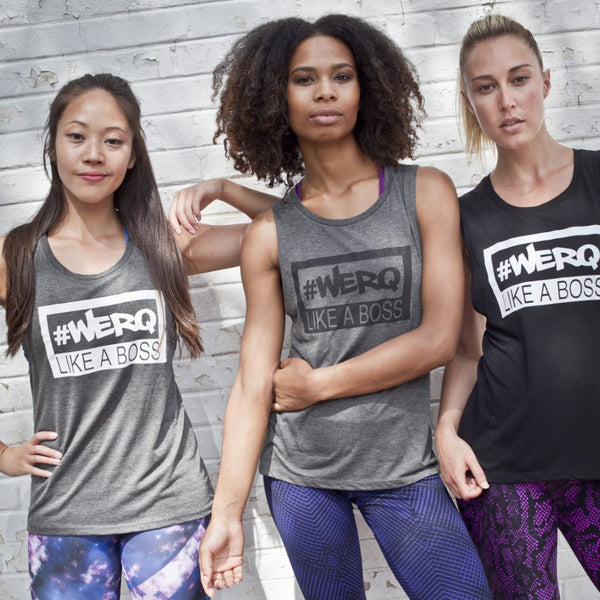 #WERQ Like a BOSS Muscle Tees - The WERQ Shop | Official WERQ Dance Fitness Gear
