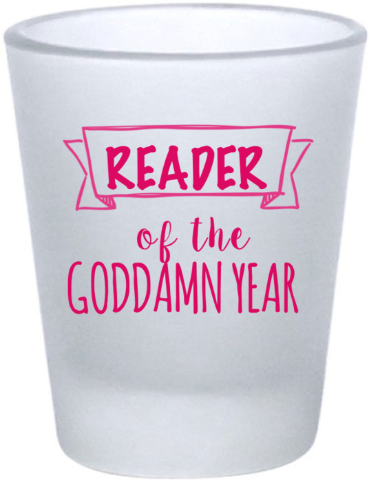 Reader of the Year shot glass