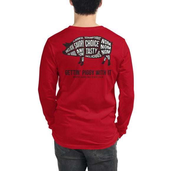 Gettin' Piggy With It: Adult Long Sleeve T