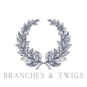 Branches & Twigs