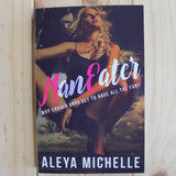 ManEater by Aleya Michelle