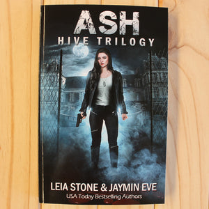 The Hive Trilogy by Leia Stone & Jaymin Eve