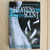 Heaven's Scent by Tania Cooper and Ricky Cooper