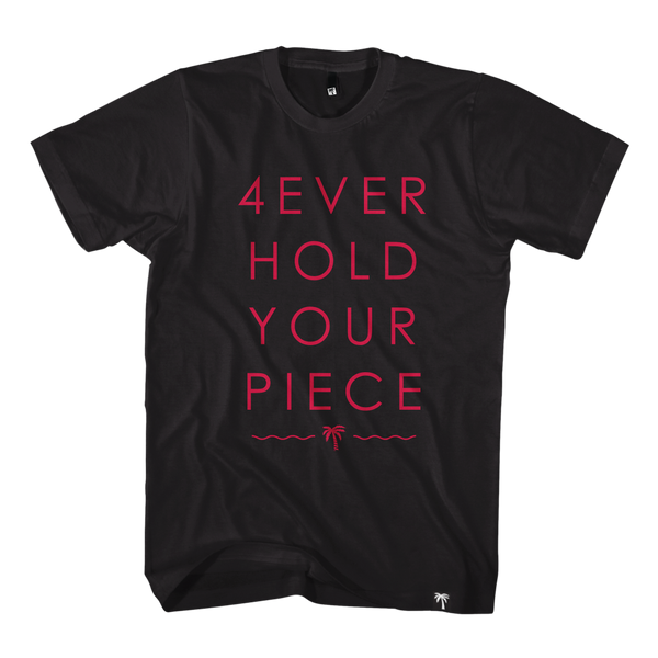Hold Your Piece Tee - NEW ITEM!