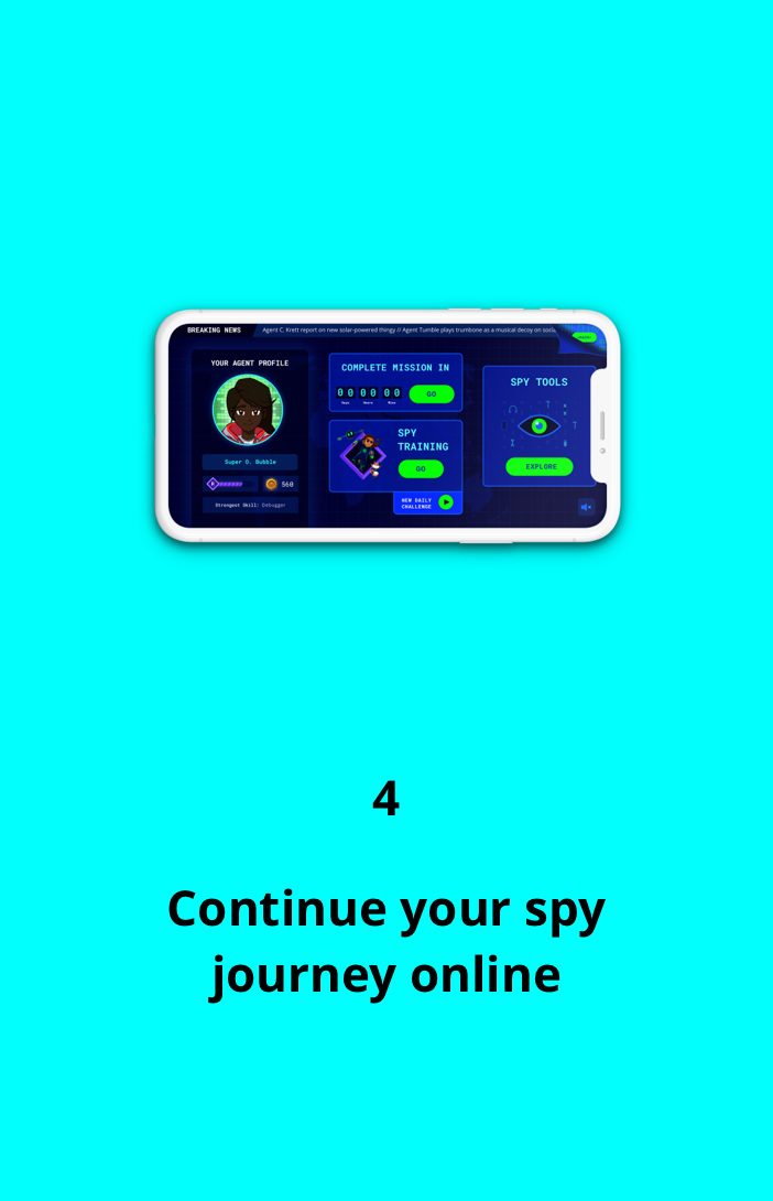 Continue your spy journey online