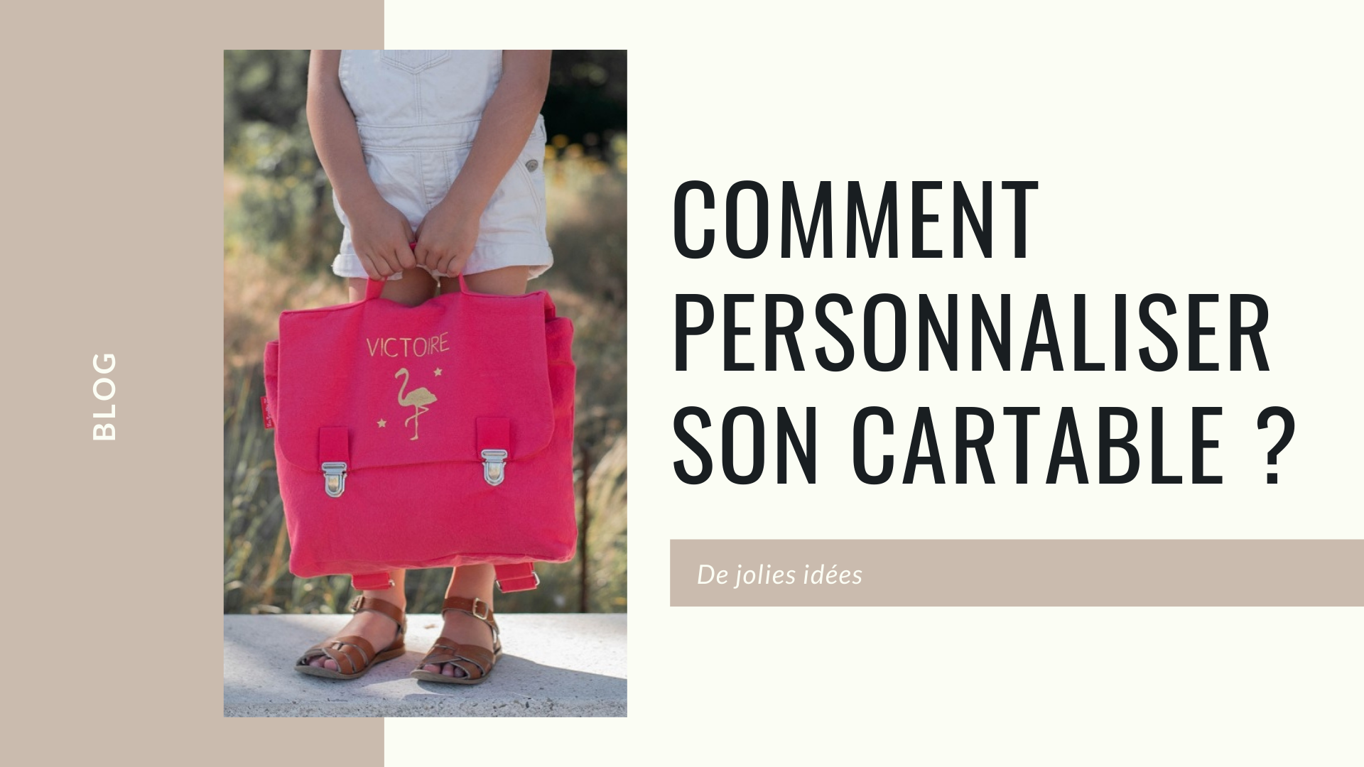comment personnaliser son cartable