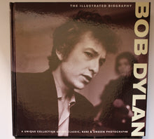 Load image into Gallery viewer, Bob Dylan the Illustrated Biography