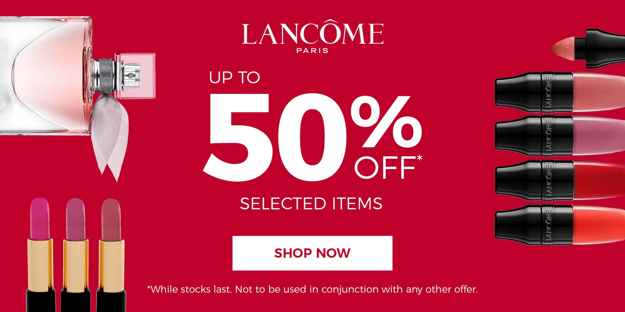 LANCOME - UP TO 50% OFF