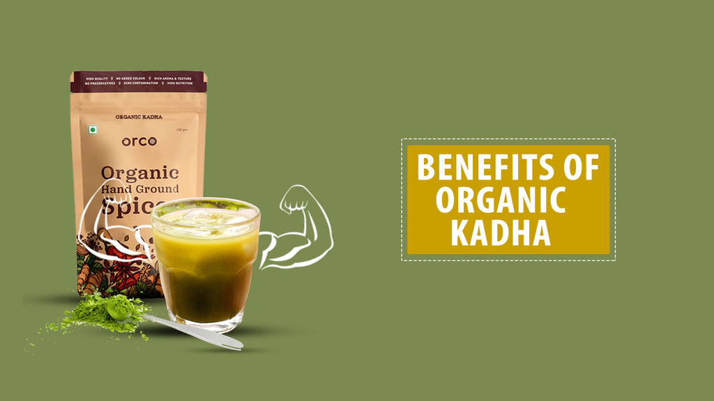 Benefits Of Organic Kadha