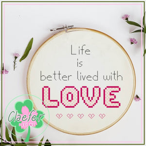 Life is better lived with love