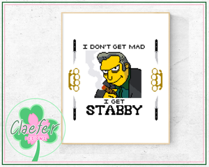 I don't get mad... I get stabby - Fat Tony Simpsons cross stitch pattern