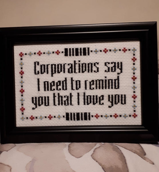 Corporations say I need to remind you that I love you