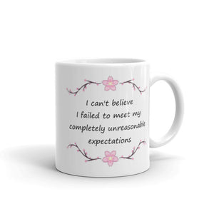 Unreasonable Expectations Mug