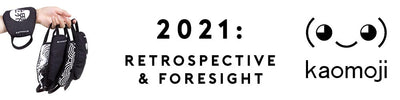 2021: A retrospective and foresight