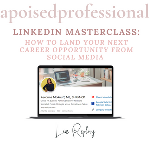LinkedIn Masterclass: How to Land your Next Career Opportunity from Social Media