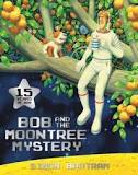 Bob and the moon tree mystery By Simon Bartrum