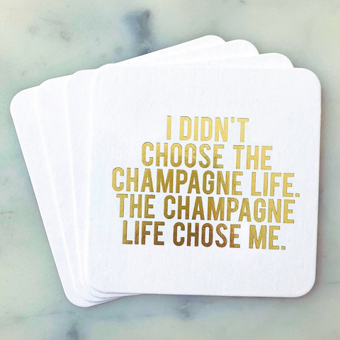 I Didnt Choose The Champagne Coasters - Boyar Gifts NYC