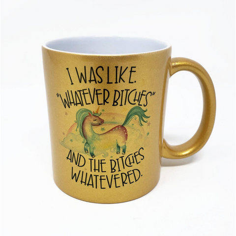 Whatever Bitches Gold Mug - Boyar Gifts NYC