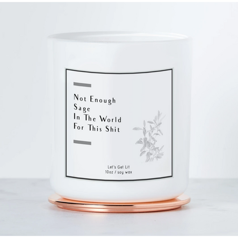 Not Enough Sage Candle - Boyar Gifts NYC