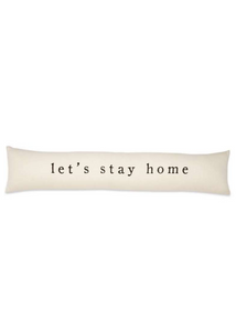 Let's Stay Home Skinny Pillow