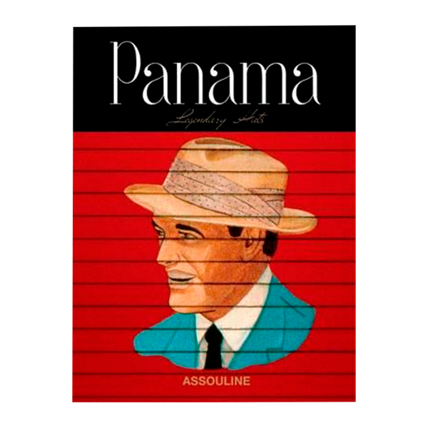 Panama: A Legendary Hat