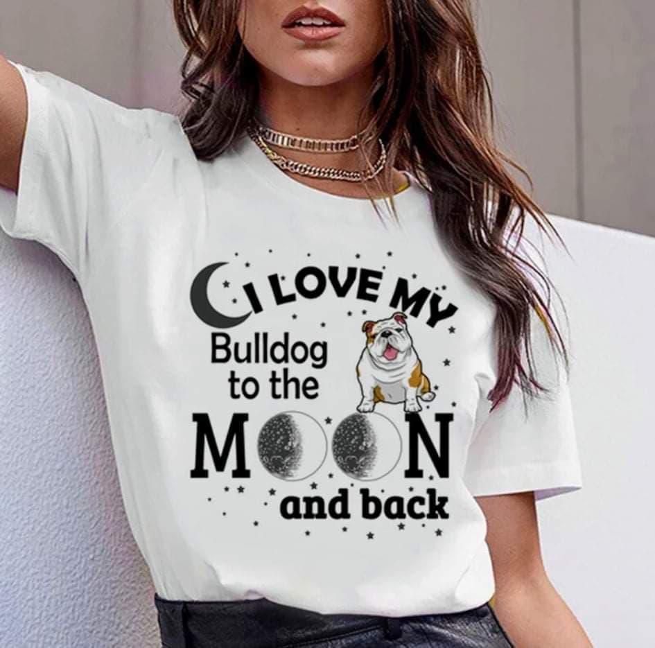 Women T-Shirts I Love My Bulldog