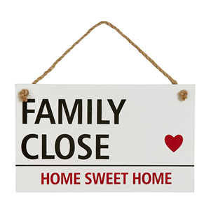 'Family Close' sign